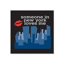 "Someone In New York Square Sticker 3"" x 3"""