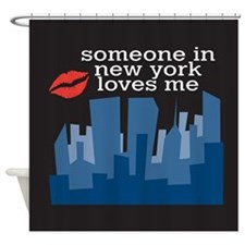 Someone In New York Shower Curtain