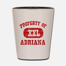 Property Of Adriana Shot Glass