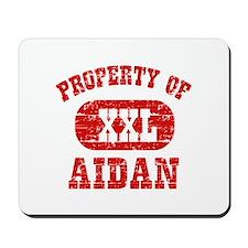Property Of Aidan Mousepad