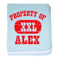 Property Of Alex baby blanket