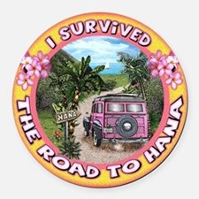 """Round Car Magnet """"I survived the Road to Hana"""