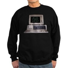 I Shall Be the Supreme Being Sweatshirt