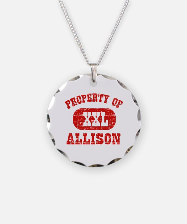 Property Of Allison Necklace