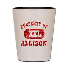 Property Of Allison Shot Glass