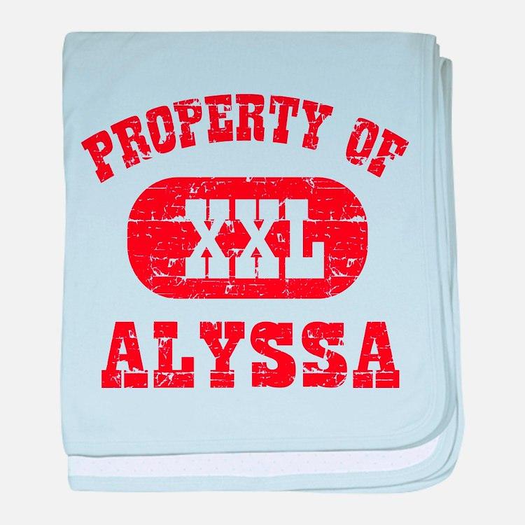 Property Of Alyssa baby blanket
