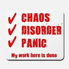 Chaos Disorder Panic Mousepad
