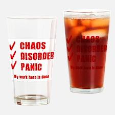 Chaos Disorder Panic Drinking Glass