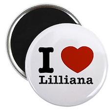 I Love Lilliana Magnet