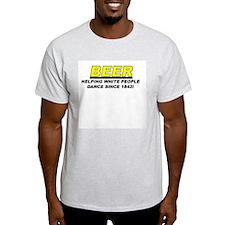 Beer helpong white people dan Ash Grey T-Shirt