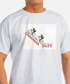 Ohhhh, Shift! T-Shirt