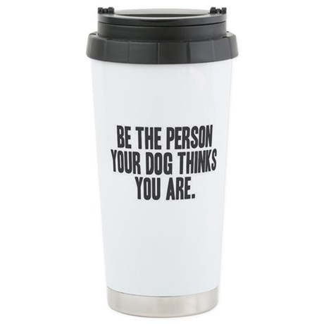 Be the Person Stainless Steel Travel Mug