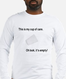 This is my cup of care Long Sleeve T-Shirt
