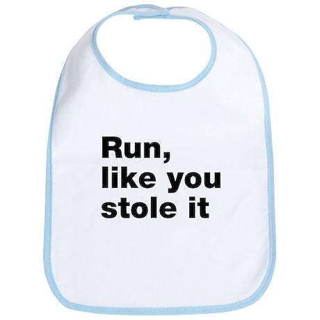 Run like you stole it Bib