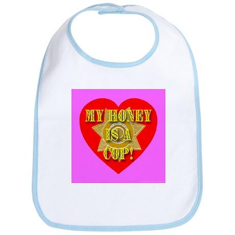 My Honey Is A Cop First Editi Bib