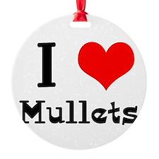 i heart mullets.png Ornament