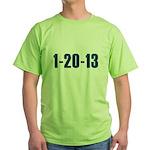 1-20-13 Green T-Shirt