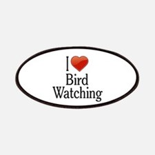 I Love Bird Watching Patches