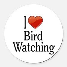 I Love Bird Watching Round Car Magnet