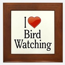 I Love Bird Watching Framed Tile