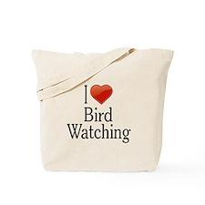I Love Bird Watching Tote Bag
