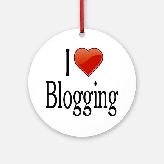 I Love Blogging Ornament (Round)
