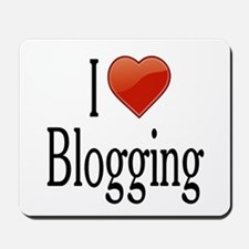 I Love Blogging Mousepad