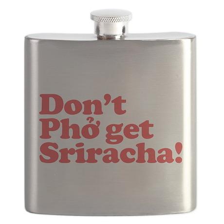 Dont Pho get Sriracha! Flask