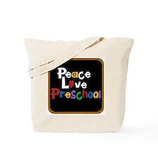 Peace Love Preschool Bag Tote Bag