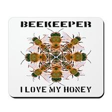 Beekeeper I Love My Honey Mousepad