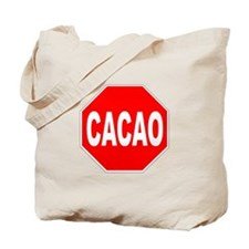 Cacao Stop Sign Tote Bag