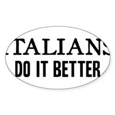 ITALIANS DO IT BETTER Decal