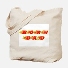 Born Bad Tote Bag