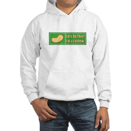 I'm a Cashew Hooded Sweatshirt