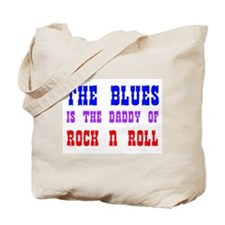 Blues is the Daddy Tote Bag