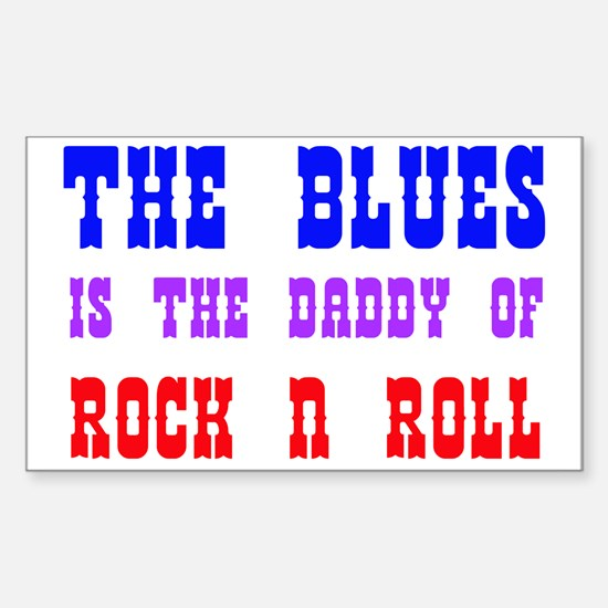 Blues is the Daddy Rectangle Decal