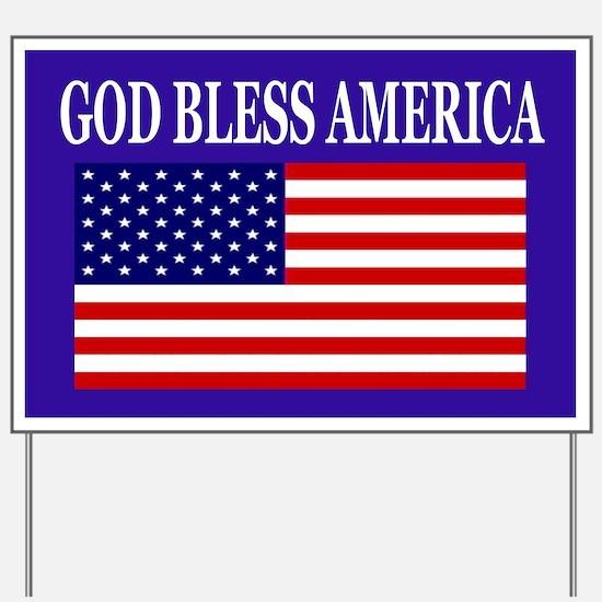God Bless America yard sign Yard Sign