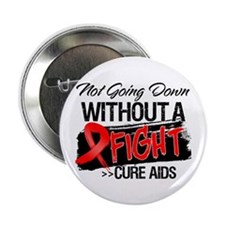 """Not Going Down AIDS 2.25"""" Button (10 pack)"""