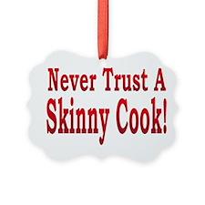 Skinny Cook Ornament