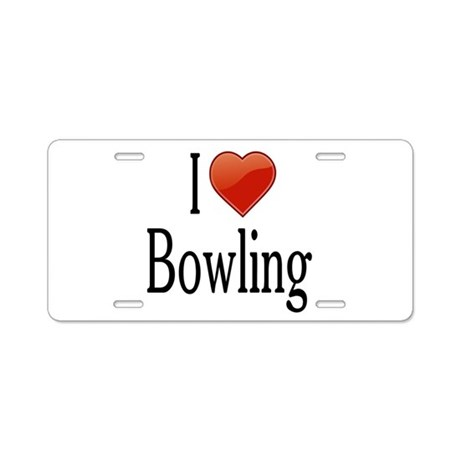 I Love Bowling Aluminum License Plate