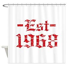 Established in 1968 Shower Curtain