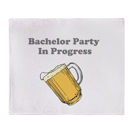 Bachelor Party In Progress Throw Blanket