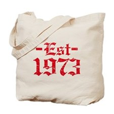 Established in 1973 Tote Bag