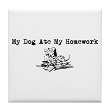 My Dog Ate My Homework Tile Coaster