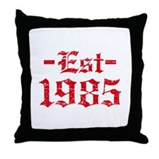 Established in 1985 Throw Pillow