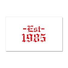 Established in 1985 Car Magnet 20 x 12