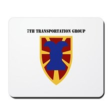 SSI - 7th Transportation Group with Text Mousepad