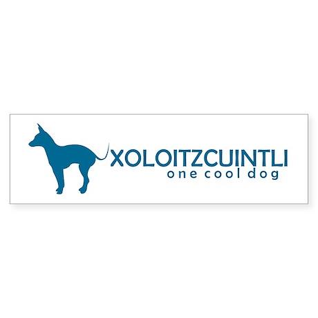 """Xoloitzcuintli """"One Cool Dog"""" Bumper Sticker"""