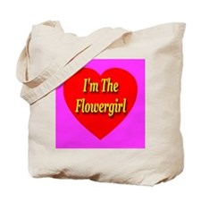 I'm The Flowergirl Tote Bag