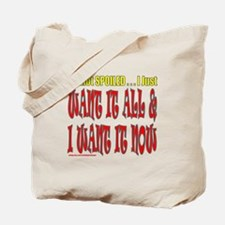 I'M NOT SPOILED Tote Bag